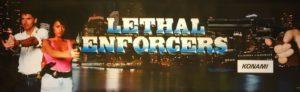 Lethal Enforcers Arcade Marquee