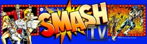 Smash TV Arcade Marquee