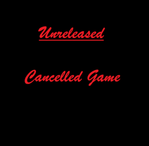 Unreleased Cancelled Game Box