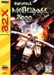 Zaxxon's Motherbase 2000 Sega 32X Box