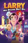 Leisure Suit Larry - Wet Dreams Don't Dry Box