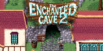 The Enchanted Cave 2 Box