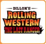 Dillon's Rolling Western The Last Ranger Box
